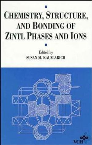Chemistry, Structure, and Bonding of Zintl Phases and Ions: Selected Topics and Recent Advances