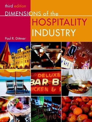 Dimensions of the Hospitality Industry, 3rd Edition