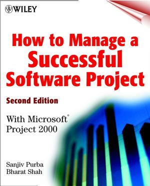 How to Manage a Successful Software Project: With Microsoft Project 2000, 2nd Edition (0471393398) cover image