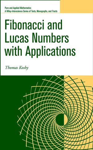 Fibonacci and Lucas Numbers with Applications (0471399698) cover image