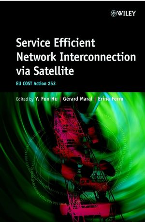 Service Efficient Network Interconnection via Satellite: EU Cost Action 253 (0471486698) cover image