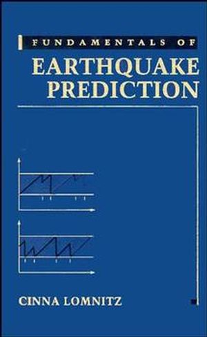 Fundamentals of Earthquake Prediction