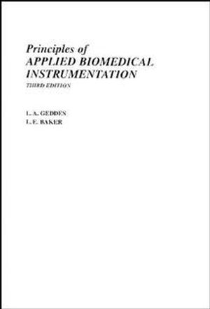 Principles of Applied Biomedical Instrumentation, 3rd Edition