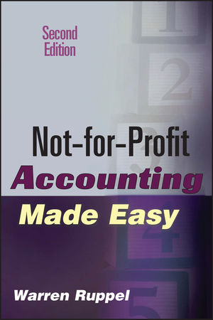 Not-for-Profit Accounting Made Easy, 2nd Edition (0471789798) cover image