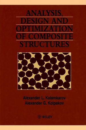 Analysis, Design and Optimization of Composite Structures, 2nd Edition (0471971898) cover image
