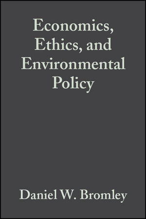 Economics, Ethics, and Environmental Policy: Contested Choices (0631229698) cover image