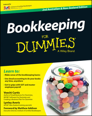 Bookkeeping For Dummies - Australia / NZ, 2nd Australian and New Zealand Edition
