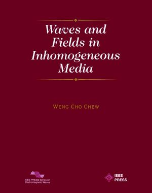 Waves and Fields in Inhomogenous Media (0780347498) cover image