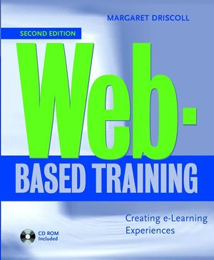 Web-Based Training: Creating e-Learning Experiences, 2nd Edition