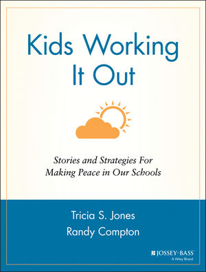 Kids Working It Out: Stories and Strategies for Making Peace in Our Schools (0787963798) cover image