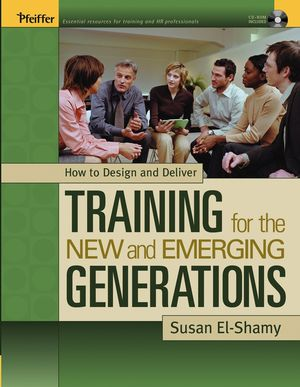 How to Design and Deliver Training for the New and Emerging Generations  (0787977098) cover image