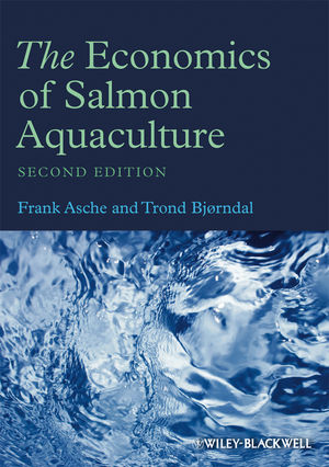The Economics of Salmon Aquaculture, 2nd Edition