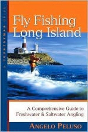 Fly Fishing Long Island: A Comprehensive Guide to Freshwater and Saltwater Angling