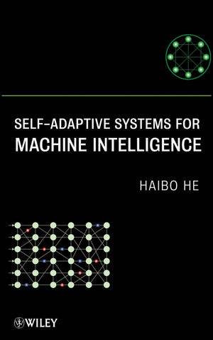 Self-Adaptive Systems for Machine Intelligence (1118025598) cover image