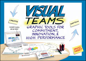 Visual Teams: Graphic Tools for Commitment, Innovation, and High Performance (1118158598) cover image