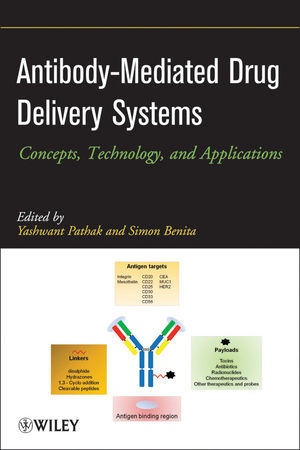 Antibody-Mediated Drug Delivery Systems: Concepts, Technology, and Applications (1118228898) cover image