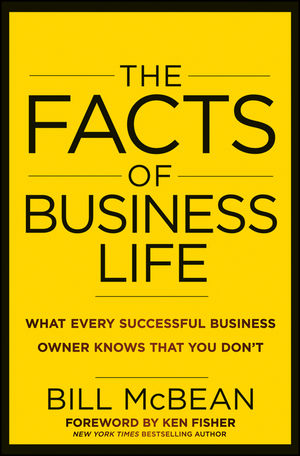 The Facts of Business Life: What Every Successful Business Owner Knows that You Don t (1118236998) cover image
