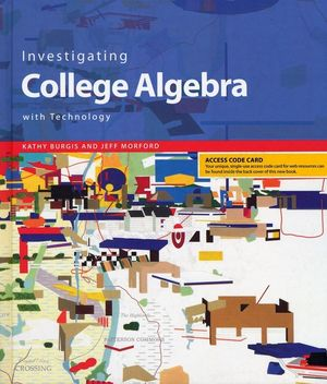 Investigating College Algebra with Technology