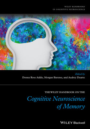 The Wiley Handbook on The Cognitive Neuroscience of Memory (1118332598) cover image
