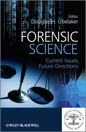 Forensic Science: Current Issues, Future Directions (1118373898) cover image