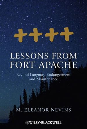 Lessons from Fort Apache: Beyond Language Endangerment and Maintenance (1118426398) cover image