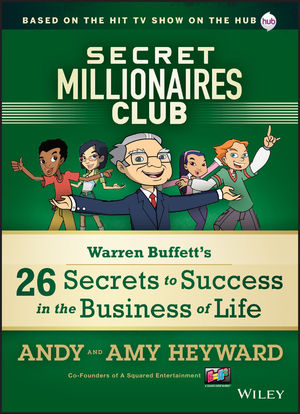 Secret Millionaires Club: Warren Buffett's 26 Secrets to Success in the Business of Life