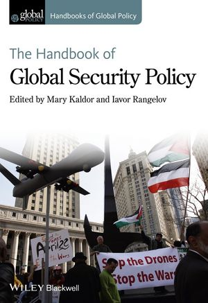 The Handbook of Global Security Policy (1118533798) cover image