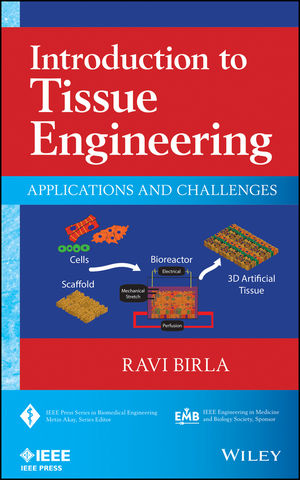 Introduction to Tissue Engineering: Applications and Challenges (1118629698) cover image