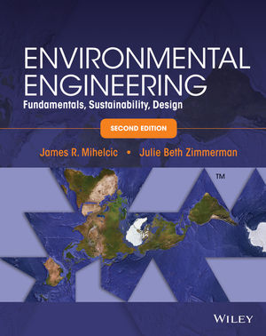 Environmental Engineering: Fundamentals, Sustainability, Design, 2nd Edition