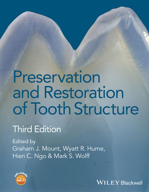 Preservation and Restoration of Tooth Structure, 3rd Edition