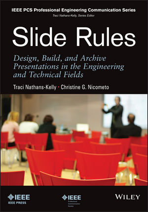 Slide Rules: Design, Build, and Archive Presentations in the Engineering and Technical Fields (1118796098) cover image