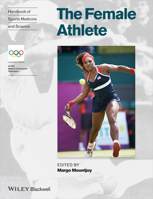 Handbook of Sports Medicine and Science: The Female Athlete