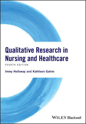 Qualitative Research in Nursing and Healthcare, 4th Edition (1118874498) cover image