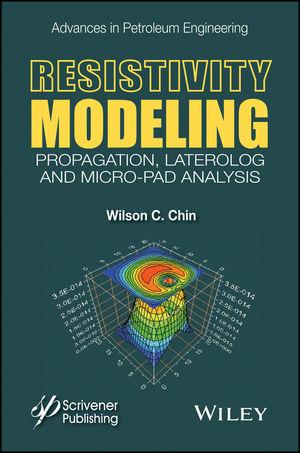 Resistivity Modeling: Propagation, Laterolog and Micro-Pad Analysis