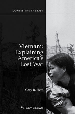 Vietnam: Explaining America's Lost War, 2nd Edition