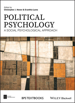 Political Psychology: A Social Psychological Approach