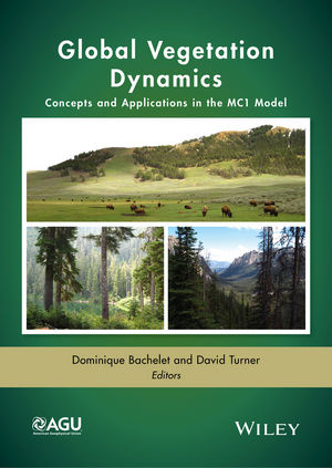 Global Vegetation Dynamics: Concepts and Applications in the MC1 Model