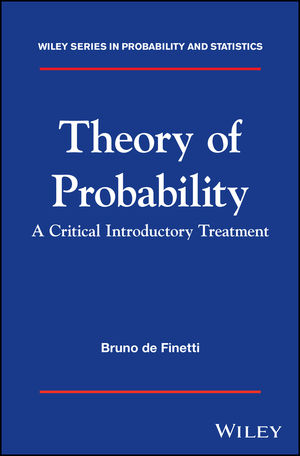 Theory of Probability: A critical introductory treatment (1119286298) cover image