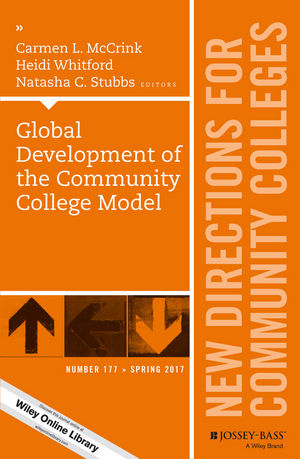 Global Development of the Community College Model: New Directions for Community Colleges, Number 177 (1119404398) cover image