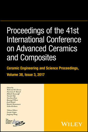 Proceedings of the 41st International Conference on Advanced Ceramics and Composites, Volume 38, Issue 3