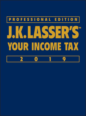 J.K. Lasser's Your Income Tax 2019, Professional Edition