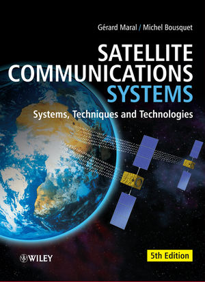 Satellite Communications Systems: Systems, Techniques and Technology, 5th Edition (1119965098) cover image