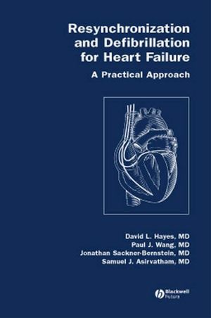Resynchronization and Defibrillation for Heart Failure: A Practical Approach (1405121998) cover image