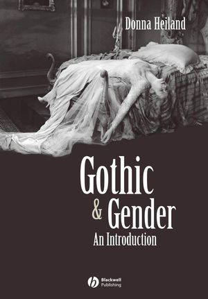 Gothic and Gender: An Introduction (1405142898) cover image