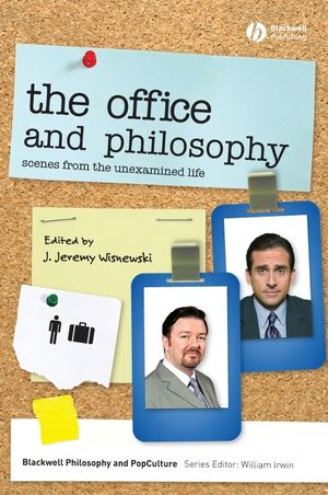 The Office and Philosophy: Scenes from the Unexamined Life (1444357298) cover image