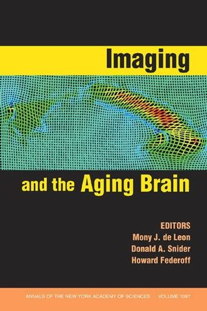 Imaging and the Aging Brain, Volume 1097
