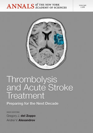 Thrombolysis and Acute Stoke: Preparing for the Next Decade, Volume 1268 (1573318698) cover image