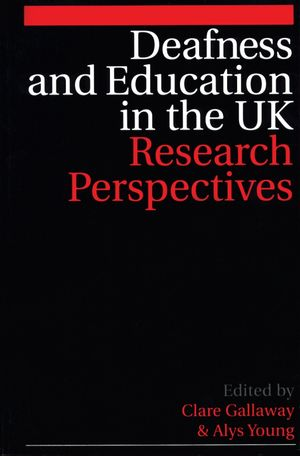 Deafness and Education in the UK: Research Perspectives