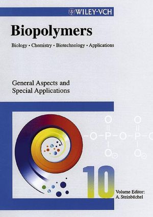 Biopolymers, Biology, Chemistry, Biotechnology, Applications, Volume 10, General Aspects and Special Applications