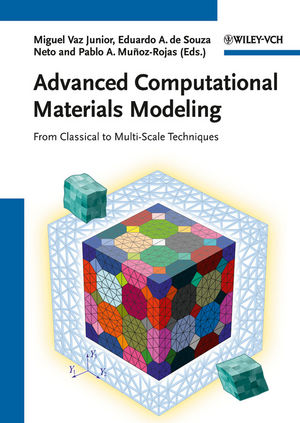 Advanced Computational Materials Modeling: From Classical to Multi-Scale Techniques (3527324798) cover image